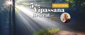 5-day Vipassana Retreat with Sayadaw U Nyanaramsi