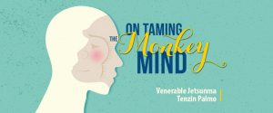 On Taming the Monkey Mind