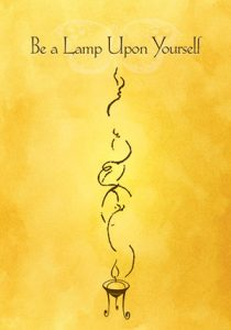 Be A Lamp Upon Yourself