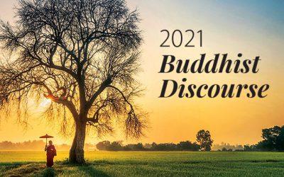 2021 Buddhist Discourse (FULL)