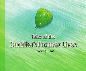 Tales of the Buddha's Former Lives Stories 51 – 100