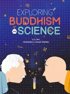 Exploring Buddhism and Science