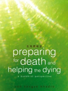 Preparing for Death & Helping the Dying 生死两相安