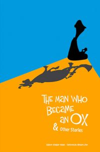 The Man Who Became an Ox And Other Stories