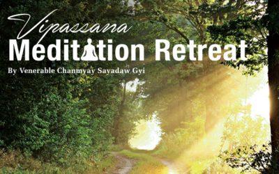 8-day Vipassana Meditation Retreat by Chanmyay Sayadaw Gyi