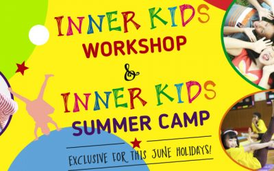 Inner Kids Summer Camp and Inner Kids Workshop (English) Exclusive for this June holiday!