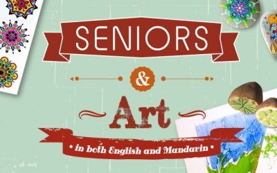 Seniors and Art in both English and Mandarin