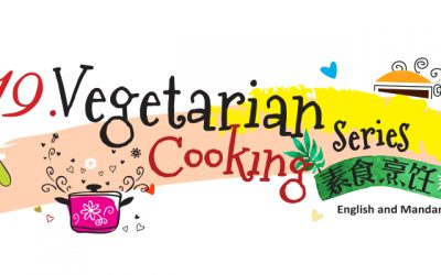 Vegetarian Cooking Series 素食烹饪系列 2019
