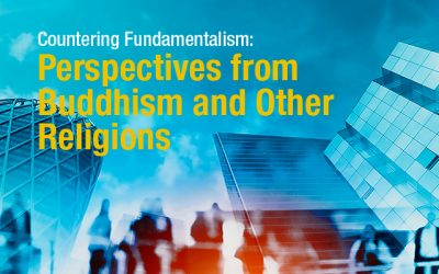 Countering Fundamentalism: Perspectives from Buddhism and Other Religions