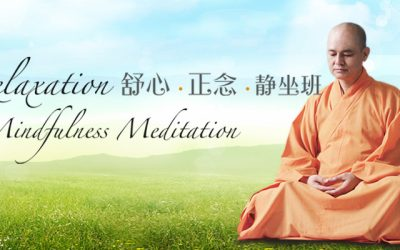 Relaxation and Mindfulness Meditation (New Run) 舒心正念静坐班(重启活动)